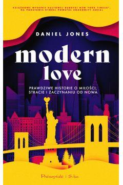 Modern Love. Prawdziwe historie o miłości, stracie i zaczynaniu od nowa