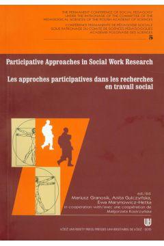 Participative approaches in social work research Les approches participatives dans les recherches en travail social