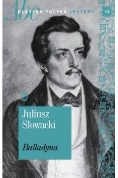 Balladyna. ABC Klasyka polska. Lektury. Tom 14