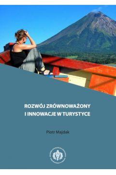 Rozwój zrównoważony i innowacje w turystyce