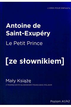 Mały Książę w.francuska + słownik A1/A2