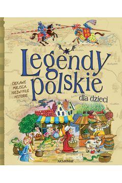 Legendy polskie dla dzieci wyd. 2