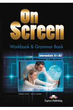 On Screen Inter. (B1+/B2). Workbook & Grammar Book + DigiBook (edycja polska)