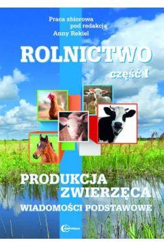 Rolnictwo cz. I Produkcja zwierzęca HORTPRESS