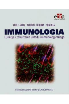 Immunologia. Funkcje i zaburzenia układu