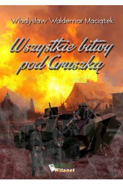 Wszystkie bitwy pod Gruszką