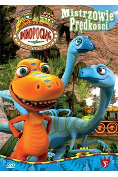Dinopociąg. Mistrzowie Prędkości
