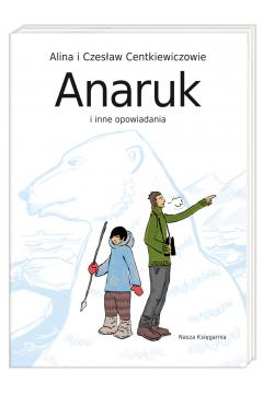 Anaruk i inne opowiadania