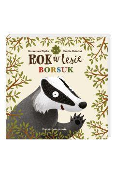Rok w lesie. Borsuk