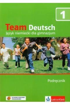 Team Deutsch 1 GIM Podręcznik Język niemiecki (BPZ)