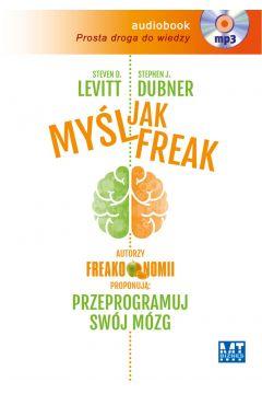Myśl jak FREAK! Audiobook