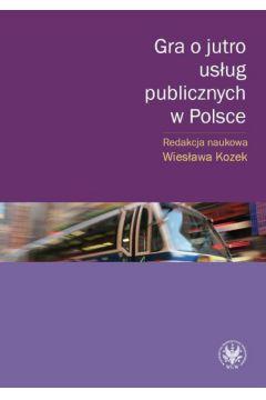 Gra o jutro usług publicznych w Polsce