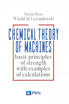 Chemical Theory of Machines