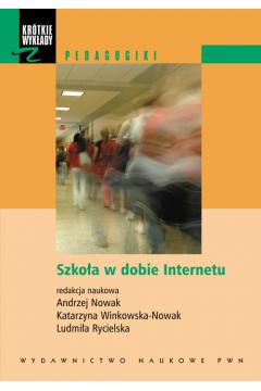 Szkoła w dobie Internetu z płytą CD