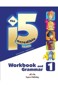 Incredible 5 TEAM 1 WB-Grammar EXPRESS PUBLISHING