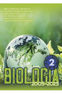 Biologia. Zbiór zadań wraz z odpowiedziami 2002-2021. Tom 2. Zwierzęta