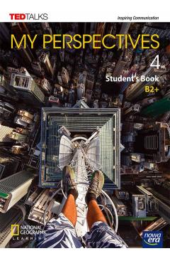 My Perspectives 4. Podręcznik do języka angielskiego dla szkół ponadpodstawowych i ponadgimnazjalnych. Poziom B2+ . Szkoły ponadpodstawowe