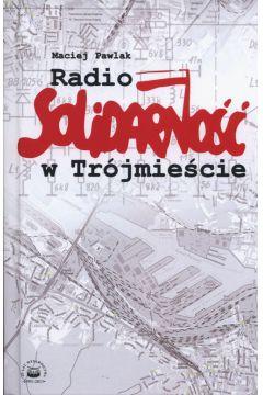 Radio Solidarność w Trójmieście