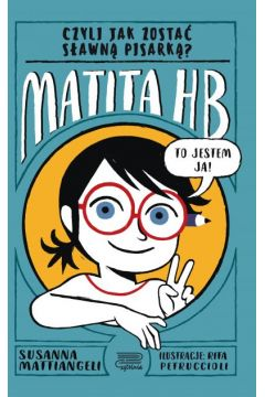 Matita HB, czyli jak zostać sławną pisarką?