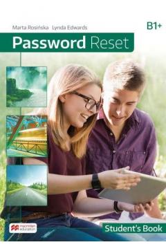 Password Reset B1+. Książka ucznia papierowa + książka cyfrowa