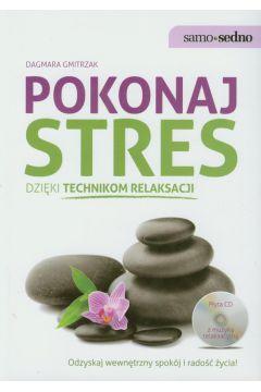 Samo Sedno - Pokonaj stres dzięki tech. relaksacji