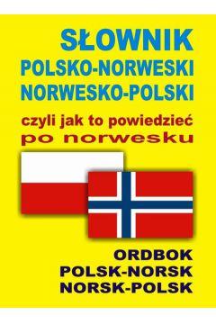 Słownik pol-norw-pol, czyli jak to powiedzieć...