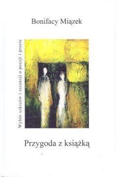 Przygoda z książką - Miązek Bonifacy