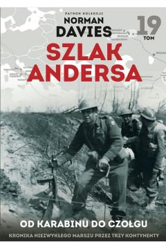Szlak Andersa T.19 Od karabinu do czołgu