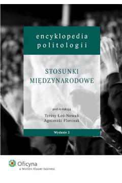 Encyklopedia politologii. Tom 5. Stosunki międzynarodowe