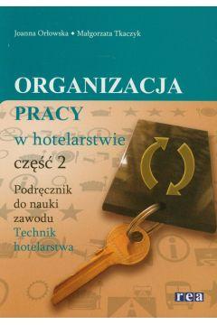 Organizacja pracy w hotelarstwie cz 2 REA