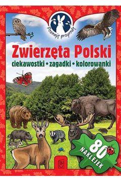 Poznaję przyrodę. Zwierzęta Polski. Ciekawostki...