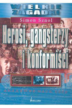 Herosi, gangsterzy i konformiści