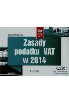 Zasady podatku VAT w 2014 część II