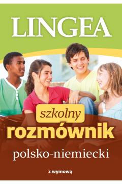 Szkolny rozmównik polsko-niemiecki