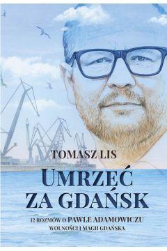 Umrzeć za Gdańsk