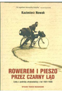Rowerem i pieszo przez Czarny Ląd - Nowak Kazimierz