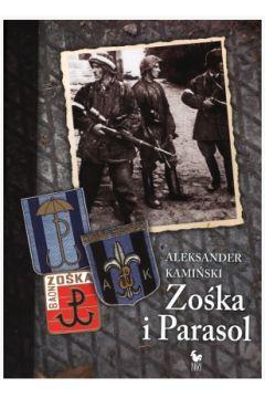 Zośka i Parasol - Aleksander Kamiński / Iskry