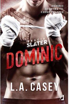 Dominic. Bracia Slater. Tom 1