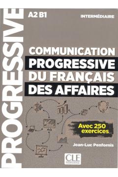 Communication progressive du francais des affaires nieveau intermediaire A2-B1 książka