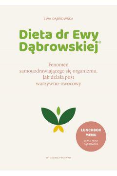 Dieta dr Ewy Dąbrowskiej®. Fenomen samouzdrawiającego się organizmu. Jak działa post warzywno-owocowy