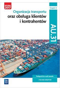 Organizacja transportu oraz obsługa klientów i kontrahentów. Część 2