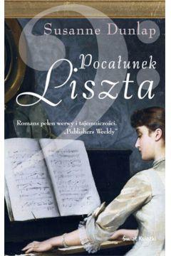 Pocałunek Liszta - Dunlap Susanne