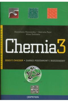 Chemia LO KL 3. Ćwiczenia. Zakres podstwowy i rozszerzony