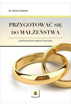 Przygotować się do małżeństwa