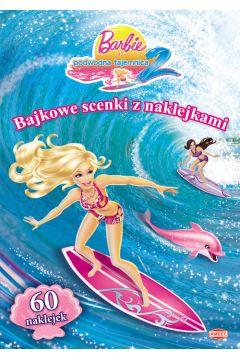 Barbie. Bajkowe scenki z naklejkami