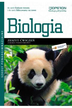 Ciekawi świata / Odkrywamy na nowo. Biologia. Zeszyt ćwiczeń. Zakres podstawowy. Szkoły ponadgimnazjalne