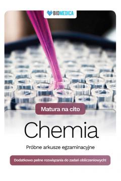 Matura na cito. Chemia. Próbne arkusze egzami.