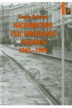Nazewnictwo ulic Wrocławia w latach 1945-1994