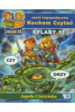 Kocham czytać zeszyt 13. Sylaby 11