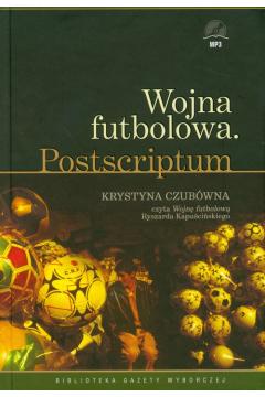 Wojna futbolowa Postscriptum